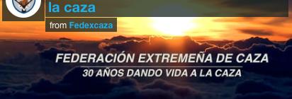 30 AÑOS DE LA FEDERACIÓN EXTREMEÑA DE CAZA
